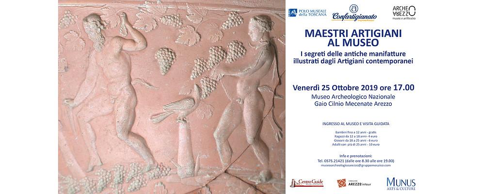 I Maestri Artigiani protagonisti di un evento speciale al Museo Archeologico di Arezzo