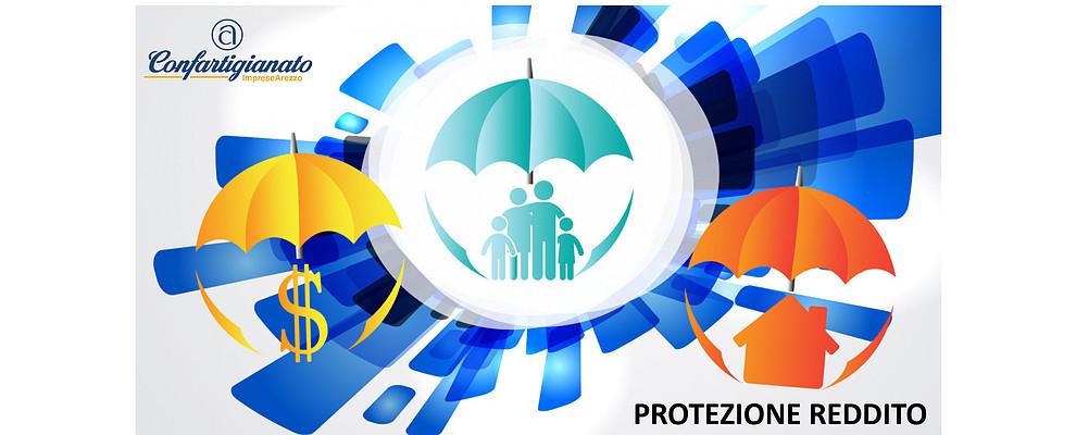 Con Protezione Reddito ci prendiamo cura di voi !
