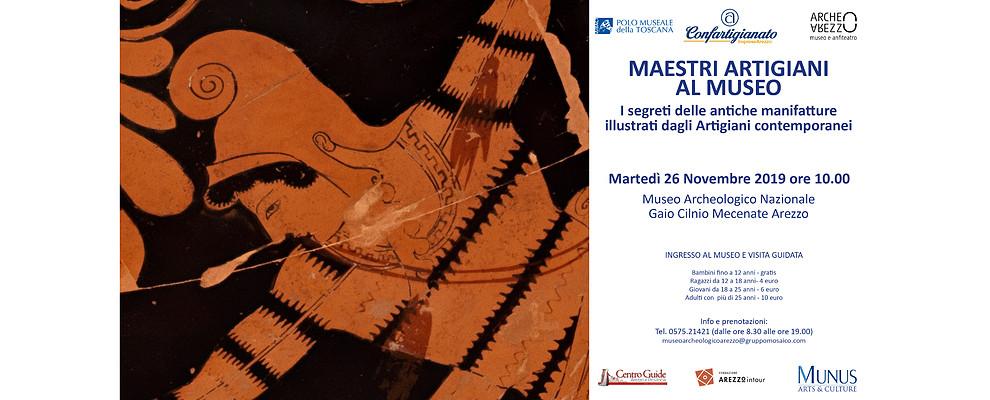 I Maestri Artigiani di nuovo protagonisti al Museo Archeologico di Arezzo