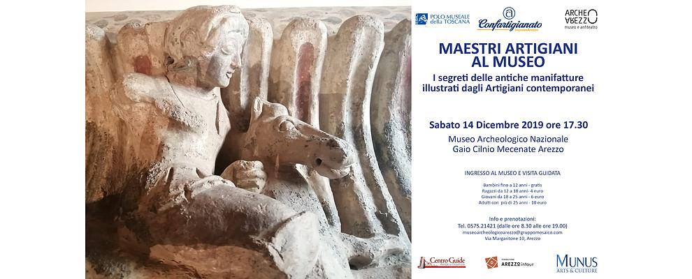 I Maestri Artigiani ancora protagonisti al Museo Archeologico di Arezzo
